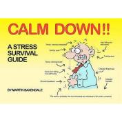 Calm Down!!