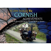 A Little Book of Big Cornish Achievements