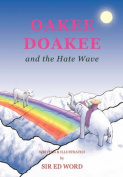 Oakee Doakee and the Hate Wave