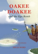 Oakee Doakee and the Ego Bomb
