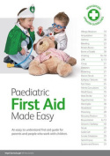 Paediatric First Aid Made Easy