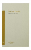 Text and Textile Volume 6