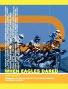 When Eagles Dared