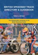 British Speedway Track Directory & Guidebook