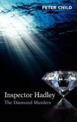 Inspector Hadley - The Diamond Murders