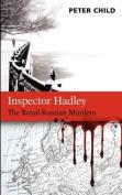 Inspector Hadley - The Royal Russian Murders