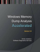 Accelerated Windows Memory Dump Analysis