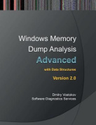 Advanced Windows Memory Dump Analysis