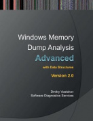 Advanced Windows Memory Dump Analysis