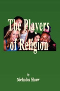 The Players of Religion