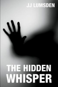 The Hidden Whisper