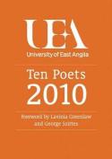 Ten Poets: UEA Poetry: 2010