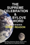 THE Supreme Celebration & the Bylove of Word