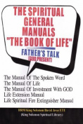 "THE SPIRITUAL GENERAL MANUALS ""THE BOOK OF LIFE"""