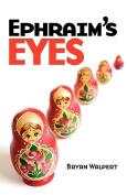 Ephraim's Eyes