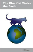 The Bue Cat Walks the Earth