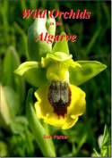 Wild Orchids in the Algarve