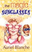 The Magic Sunglasses