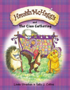 Hamish McHaggis and the Clan Gathering