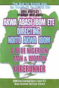 Ndito Akwa Ibom State - A True Nigerian Man and Woman