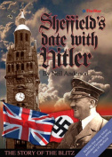 Sheffield's Date with Hitler
