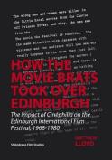 How the Movie Brats Took Over Edinburgh
