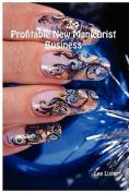Profitable New Manicurist Business