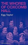 The Whores of Coxcomb Hall