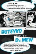 Buteyko Meets Dr Mew
