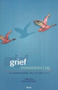 Grief and Remembering