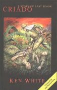 Criado: A Story of East Timor