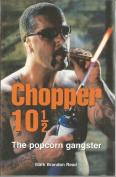 Chopper 10 1/2