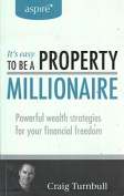 It's Easy to be a Property Millionaire