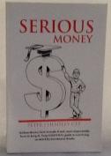 Serious Money
