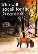 Who Will Speak for the Dreamer?