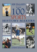 New Zealand's Top 100 Sport History-Makers
