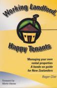 Working Landlord, Happy Tenants