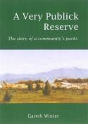 A Very Publick Reserve