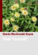 Heal Yourself: 2006