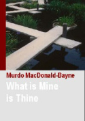 What is Mine is Thine: 2006