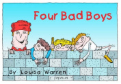 Four Bad Boys