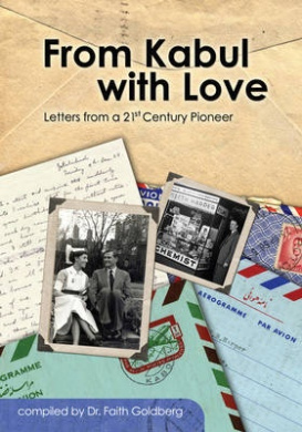 From Kabul with Love: Letters from a 21st Century Pioneer [Paperback]