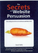 The Secrets Of Website Persuasion