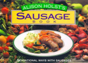 Alison Holst's Sausage Book