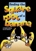 Finding the Square Root of a Banana