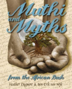 Muthi and Myths of the African Bush