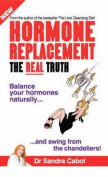 Hormone Replacement - The Real Truth