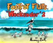 Footrot Flats 'Weekender' 2