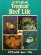Australian Tropical Reef Life