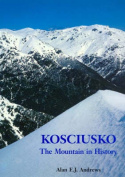 Kosciusko - the Mountain in History